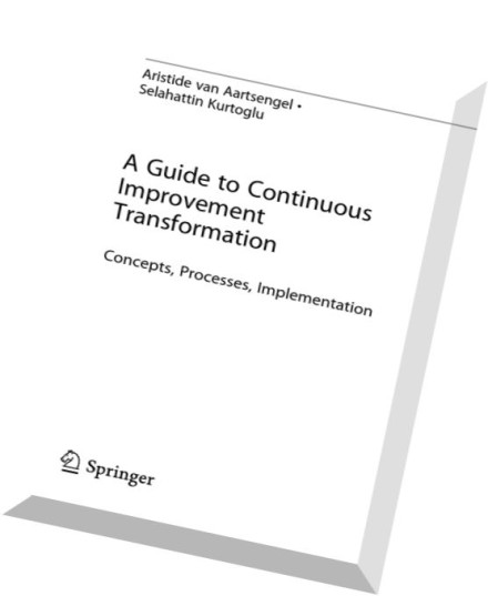Download A Guide to Continuous Improvement Transformation