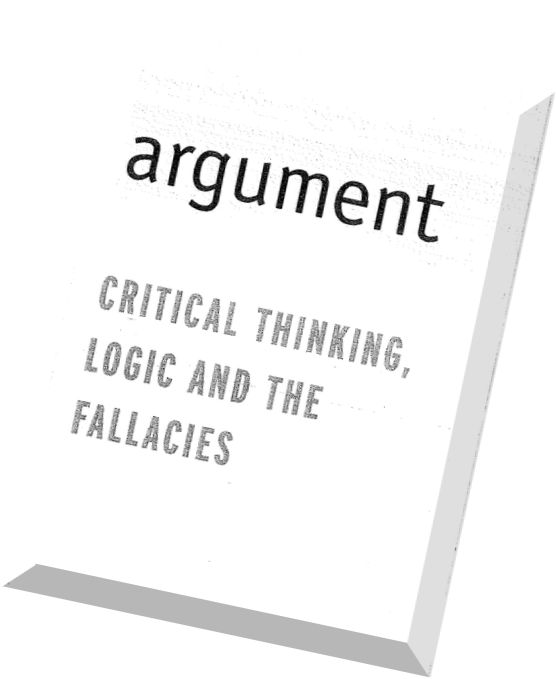 Download Argument Critical Thinking, Logic, and the