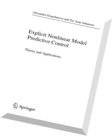Download Explicit Nonlinear Model Predictive Control
