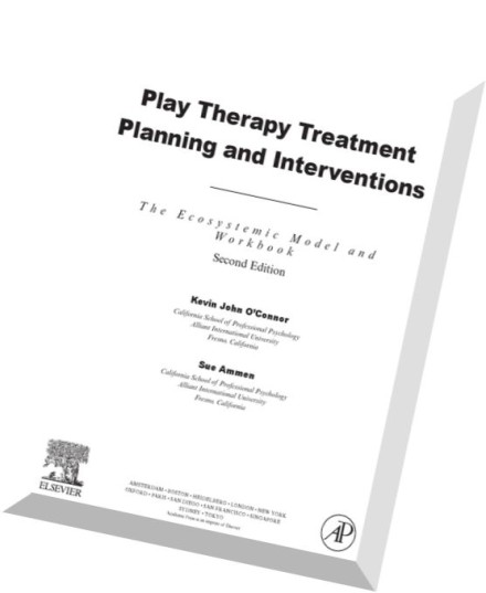 Download Play Therapy Treatment Planning and Interventions