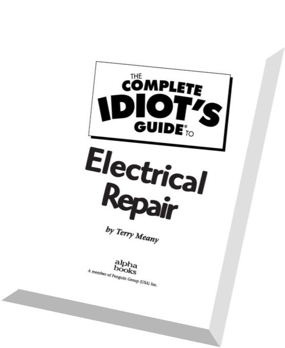 Terry Meany-The Complete Idiot's Guide to Electrical Repair