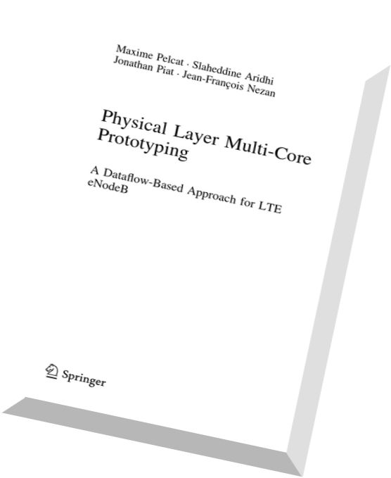 Download Physical Layer Multi-Core Prototyping A Dataflow