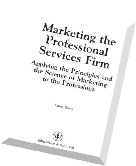 Download Marketing the Professional Services Firm Applying
