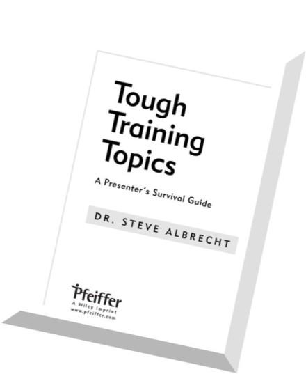 Download Tough Training Topics A Presenter's Survival