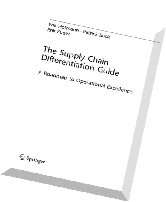 Download The Supply Chain Differentiation Guide A Roadmap
