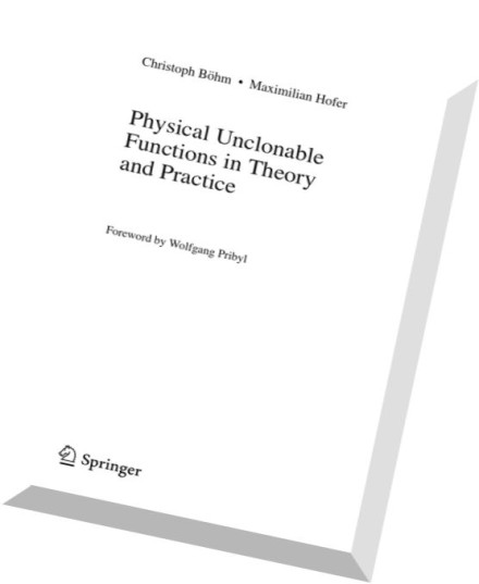 Download Physical Unclonable Functions in Theory and