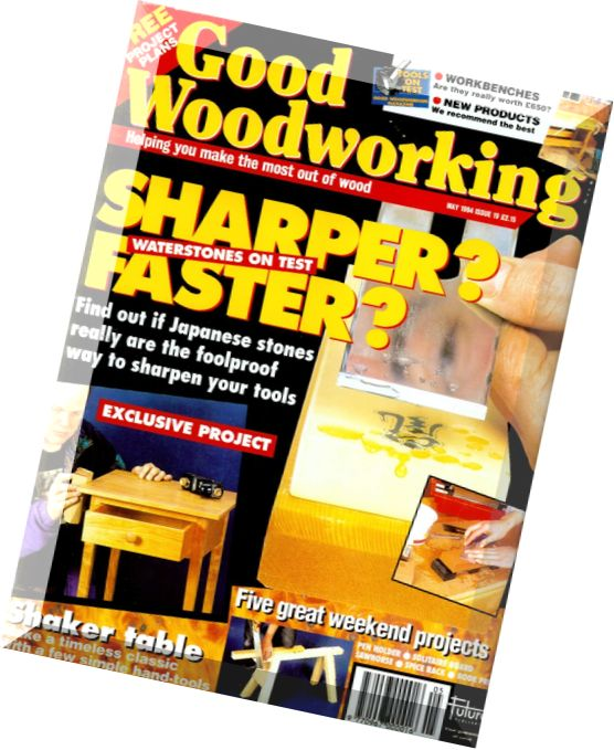Good Woodworking Issue 19, May 1994
