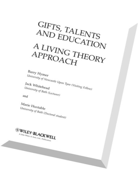 Download Gifts, Talents and Education A Living Theory
