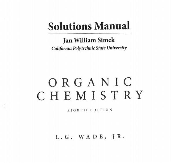 Organic Chemistry 8th edition wade solutions manual