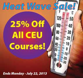 Heat Wave Sale - 25% Off CEUs!