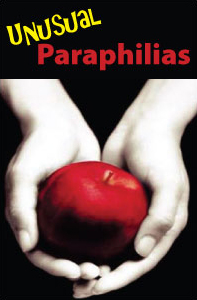 Unusual Paraphilias