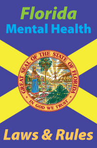 Florida Mental Health Laws and Rules