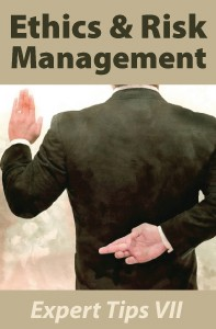 Ethics & Risk Management: Expert Tips VII