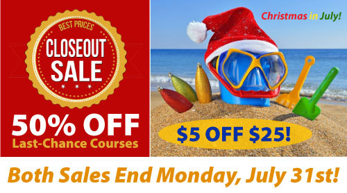 Last-Chance Courses & Christmas in July End Monday!