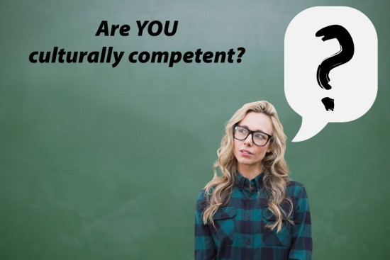 Are you culturally competent?