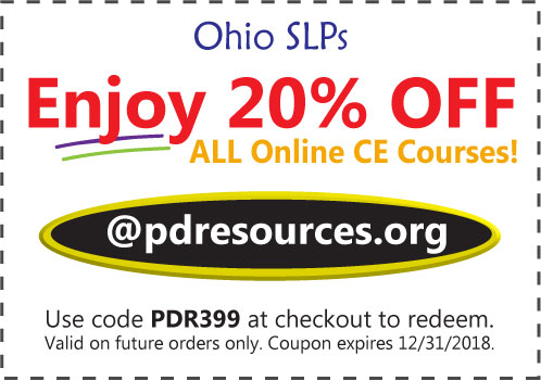 Ohio SLPs Save 20% on CEUs @pdresources.org