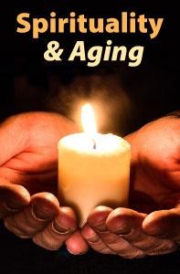 Spirituality & Aging