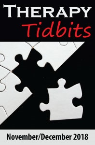 Therapy Tidbits – November/December 2018