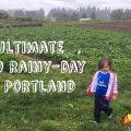 portland rainy day fun