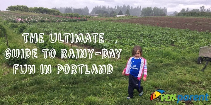 portland rainy day fun