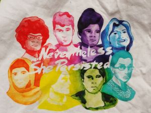 """portraits of eight influential women from recent history in rainbow colors with the phrase """"Nevertheless, she persisted"""" Starting in the top left, and going clockwise, the women in the portraits are: Shirley Chisholm in red, Nellie Bly in pink, Ida B. Wells in purple, Hillary Rodham Clinton in blue, Ruth Bader Ginsburg in teal, Harriet Tubman in green, Susan B. Anthony in yellow, and Malala Yousafzai in orange."""