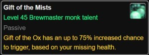 The tooltip for the old Brewmaster talent Gift of the Mists