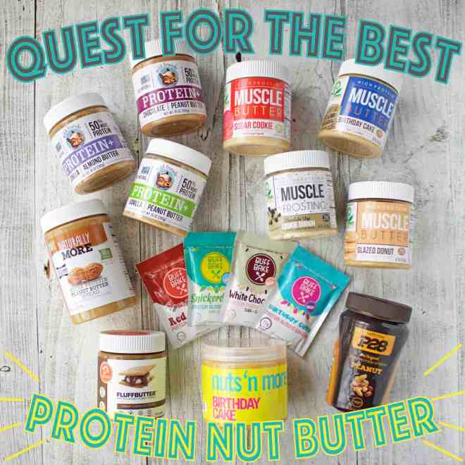 Quest for the Best – Protein Nut Butter