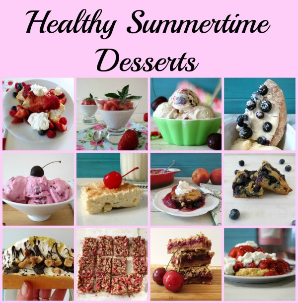Healthy Summertime Desserts