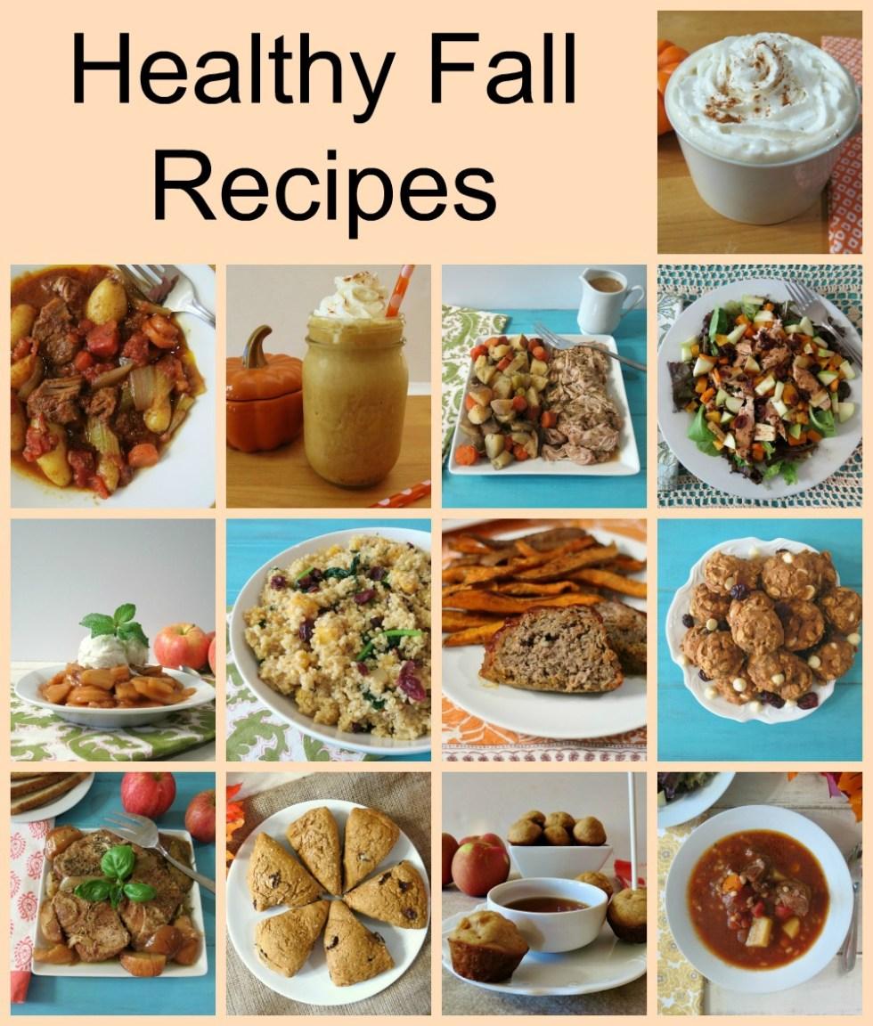 Healthy Fall Recipes .