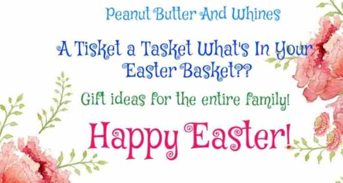 2017 Easter Basket Picks for everyone!