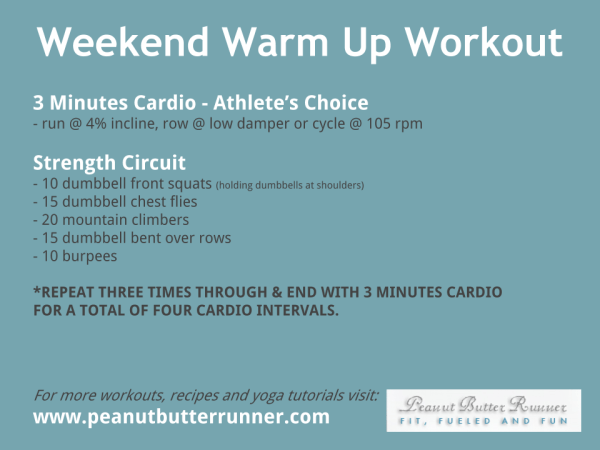 weekend warm up workout
