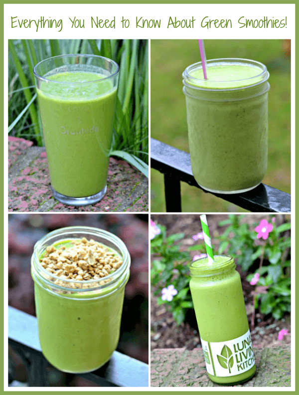 Everything You Need to Know About Green Smoothies