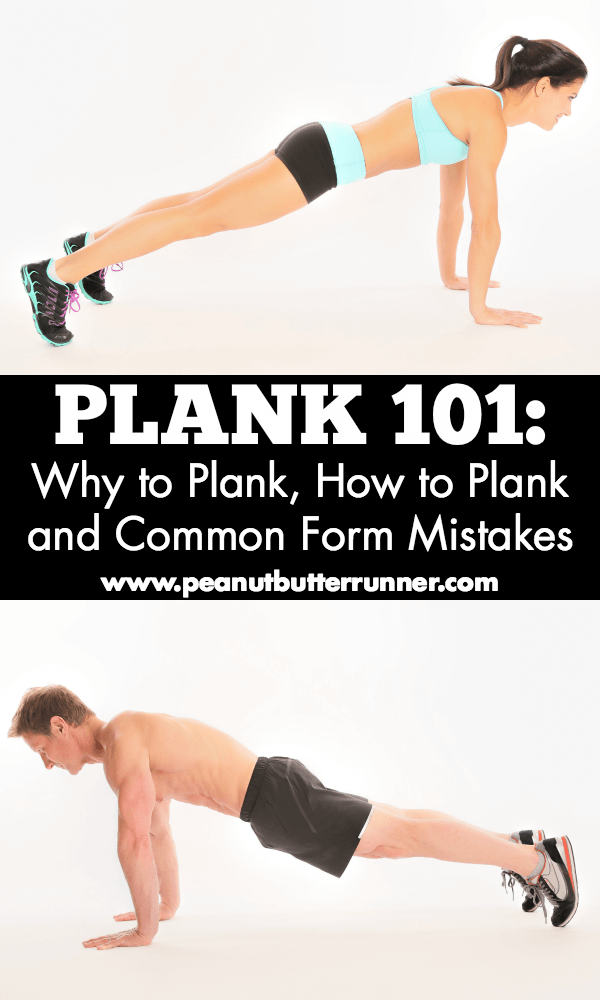 Plank 101: Why to Plank, How to Plank and Common Form Mistakes