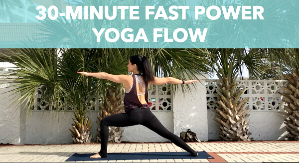 30-Minute Fast Power Yoga Flow Video