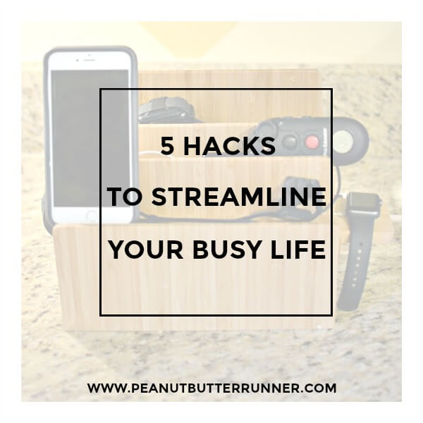 5 Hacks to Streamline Your Busy Life