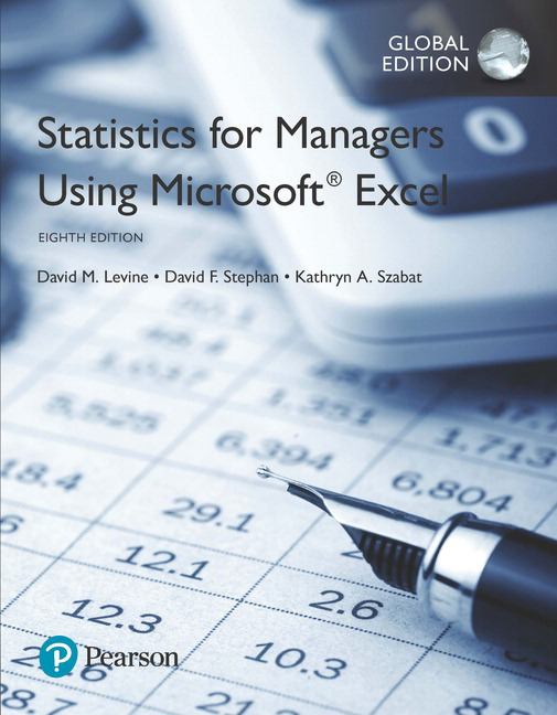 Statistics for Managers Using Microsoft Excel, Global Edition, 8th ...