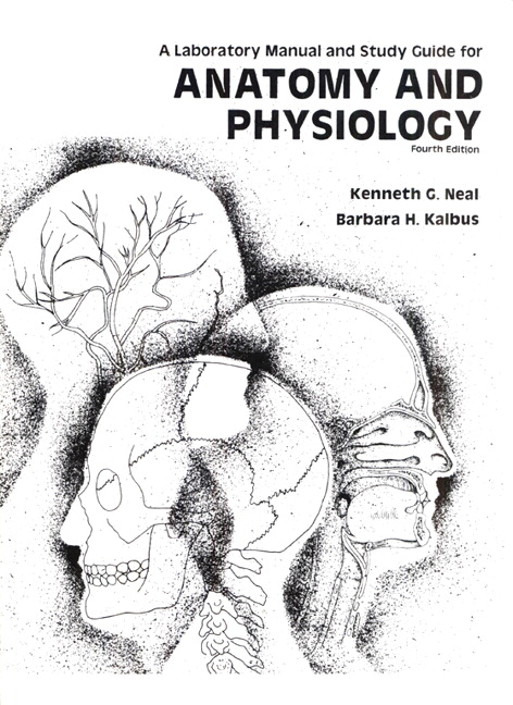 Neal, Anatomy and Physiology Laboratory Manual and Study