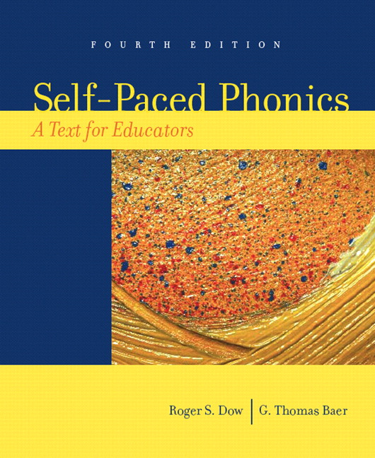 Dow  Baer SelfPaced Phonics A Text for Educators 5th