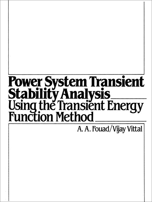 Fouad & Vittal, Power System Transient Stability Analysis
