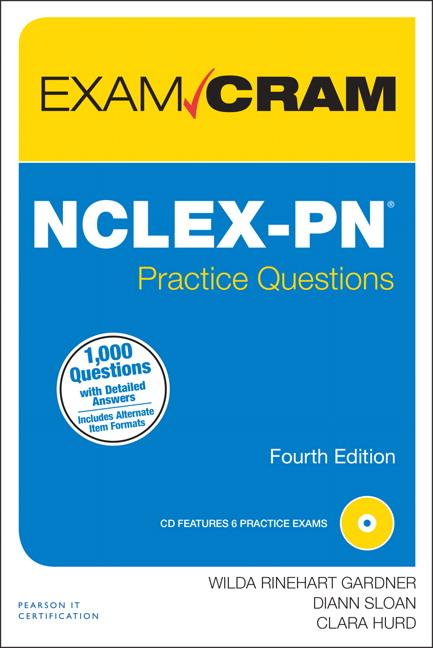 Rinehart Sloan  Hurd NCLEXPN Practice Questions Exam Cram 4th Edition  Pearson