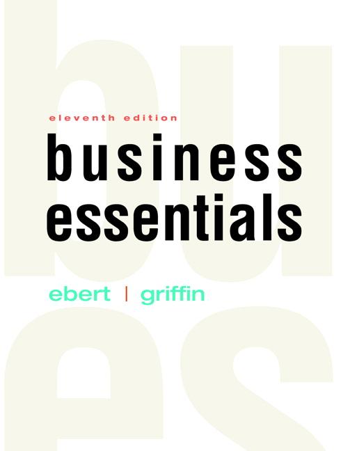 Ebert & Griffin, Business Essentials Plus MyLab Intro to