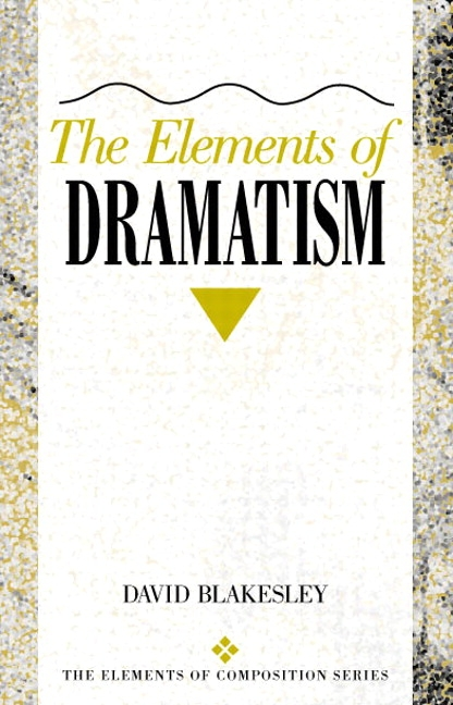 Blakesley Elements Of Dramatism The Pearson