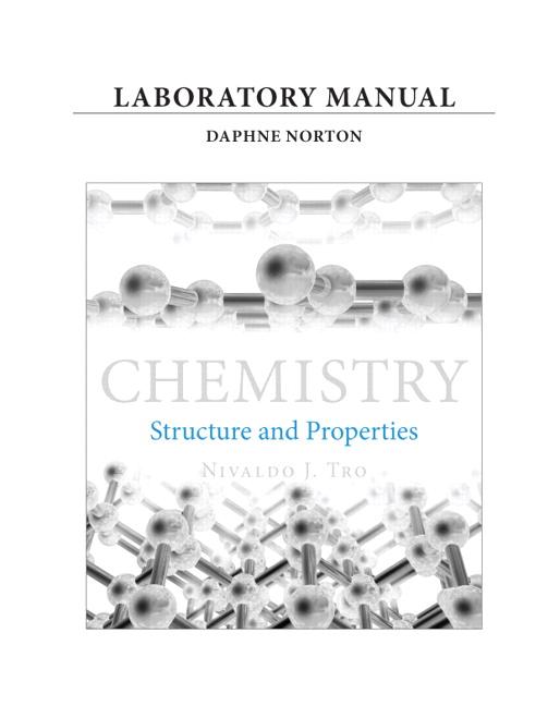 Tro & Norton, Laboratory Manual for Chemistry: Structure