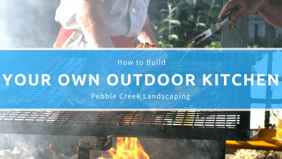 How to Build Your Own Outdoor Kitchen