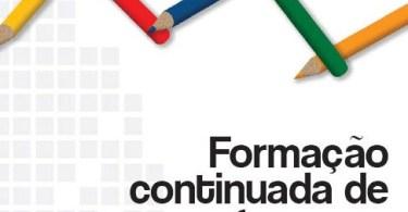 Formação Inicial e Continuada de Professores