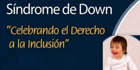 21 MARZO DIA INTERNACIONAL DE LAS PERSONAS CON SINDROME DE DOWN
