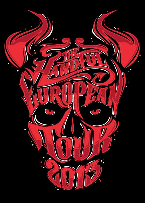 The Handful. European Tour 2013