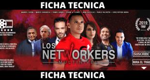 FICHA TECNICA LOS NETWORKERS