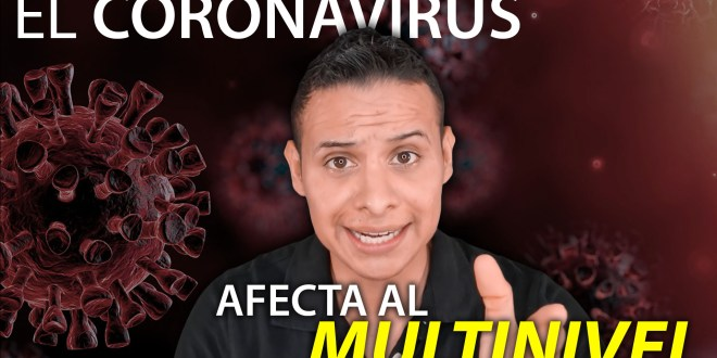 coronavirus afecta al multinivel