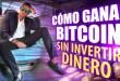 Como ganar bitcoin sin invertir